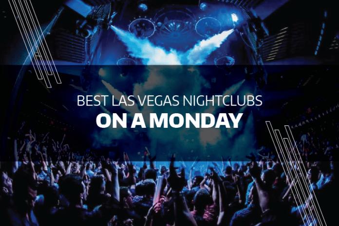 Best Las Vegas Nightclubs On A Monday