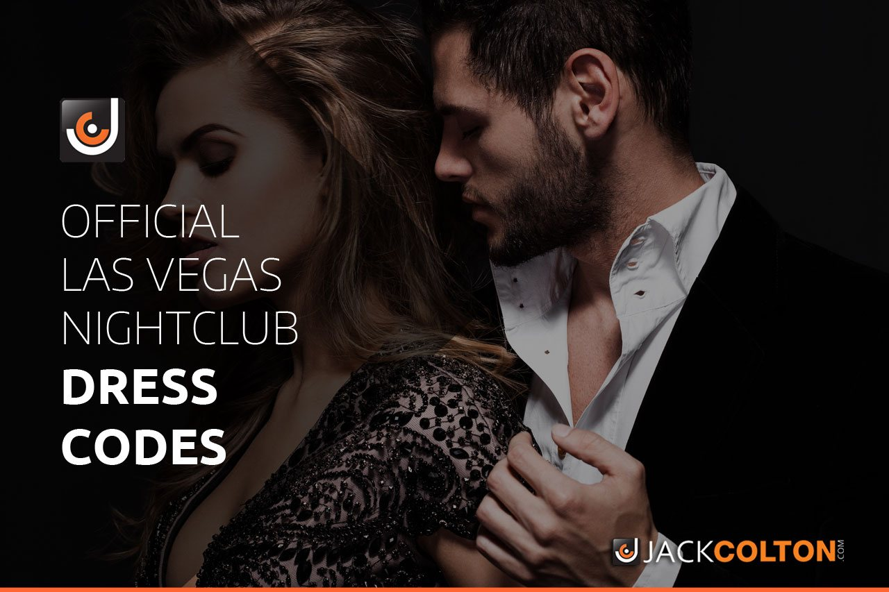 Las Vegas nightclubs dress codes