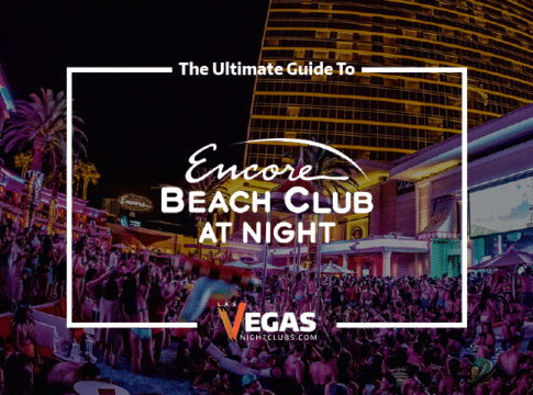 Encore Beach Club At Night bottle service