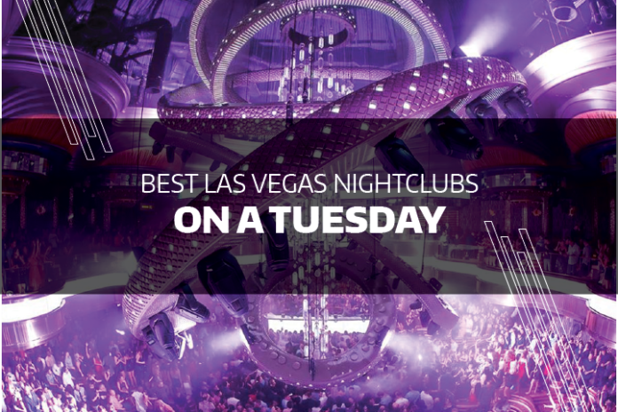 Best Las Vegas Nightclubs On A Tuesday