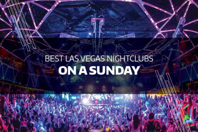 Best Las Vegas nightclubs on a Sunday
