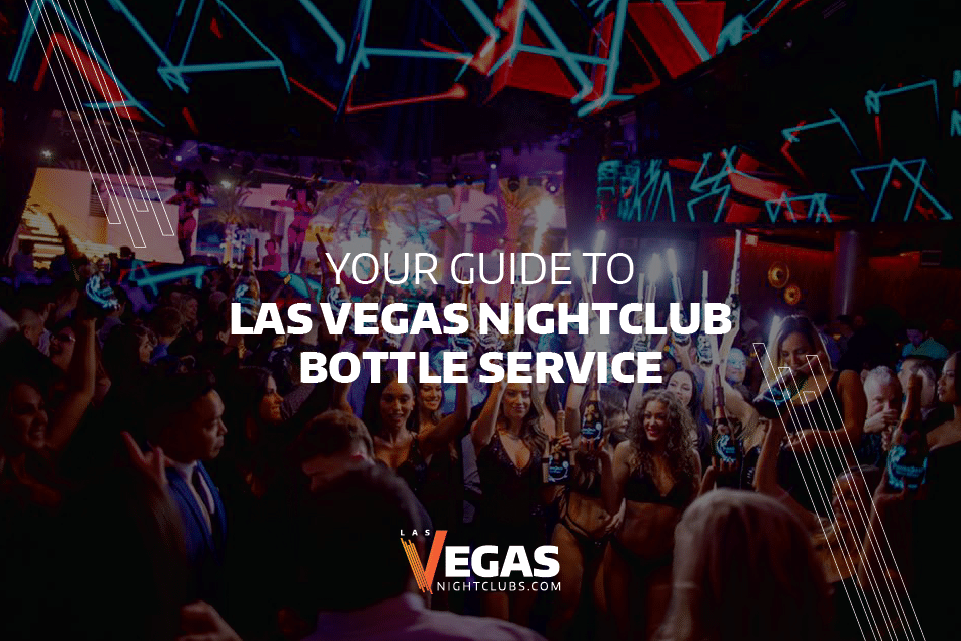 Las Vegas Nightclub bottle service